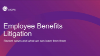 Employee Benefits Litigation - Recent Cases and what we learn from them