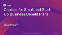 Choices for Small and Start-up Business Benefit Plans