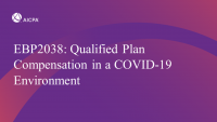 Qualified Plan Compensation in a COVID-19 Environment