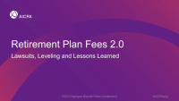 Retirement Plan Fees 2.0 Lawsuits, Leveling and Lessons Learned