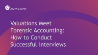 Valuations Meet Forensic Accounting: How to Conduct Successful Interviews