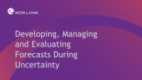 Developing, Managing and Evaluating Forecasts During Uncertainty