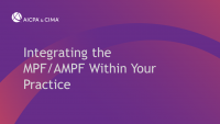 Integrating the MPF/AMPF Within Your Practice