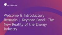 Welcome & Introductory Remarks | Keynote Panel: The New Reality of the Energy Industry