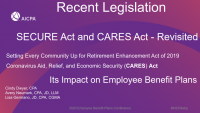 SECURE and CARES Act Revisited
