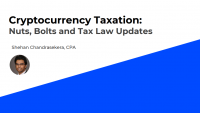 Cryptocurrency Taxation: Nuts, Bolts and Tax Law Updates
