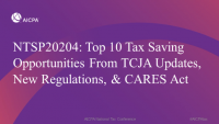 Top 10 Tax Saving Opportunities From TCJA Updates, New Regulations, & CARES Act
