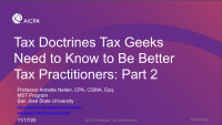 Tax Doctrines Tax Geeks Need to Know to Be Better Tax Practitioners: Part 2