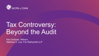 Tax Controversy Beyond the Audit