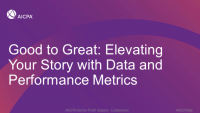 Good to Great: Elevating Your Story with Data and Performance Metrics