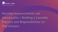 Morning Announcements and Introduction | Building a Cannabis Practice and Responsibilities for Practitioners