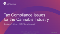 Tax Compliance Issues and Planning Opportunities in the Cannabis Industry
