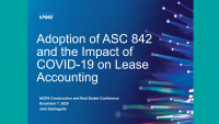 Adoption of ASC 842 and COVID Impacts