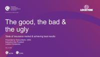The Good, The Bad & The Ugly: State of Insurance Market and Achieving Best Results