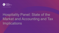 Hospitality Panel: State of the Market and Accounting and Tax Implications
