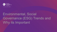 Environmental, Social Governance (ESG) Trends and Why its Important