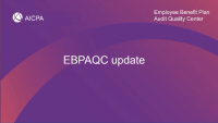 Welcome & Introduction   EBPAQC Update: What's New and on the Horizon