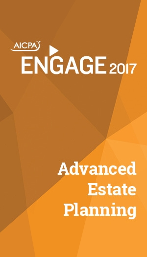 Advanced Estate Planning 2017 (part of ENGAGE)