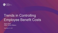 Trends in Controlling Employee Benefit Cost/Latest Trends in Heath Care Costs