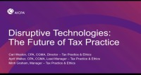 Disruptive Technologies: The Future of Tax Practice
