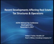 Recent Developments Affecting Real Estate Tax Structures & Operations