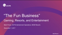 Welcome Remarks & The Fun Business: Gaming, Resorts, and Entertainment
