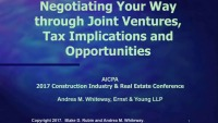Negotiating Your Way through Joint Venture Agreements, Tax Implications, and Opportunities