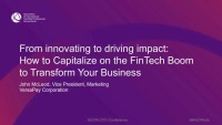 From Innovating to Driving Impact: How to Capitalize on the FinTech Boom and Transform Your Business