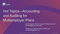 Hot Topics for Accounting & Auditing for Multiemployer Plans