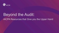 Beyond the Audit: AICPA Resources that Give You the Upper Hand