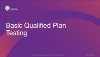 Basic Qualified Plan Testing (Repeat of Session EBP1806)