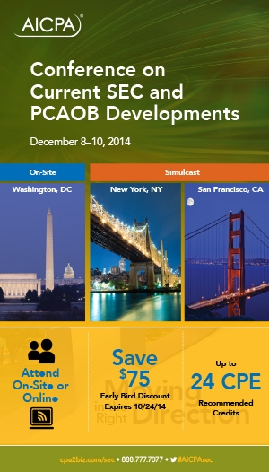 AICPA National Conference on Current SEC and PCAOB Developments 2014 - Virtual