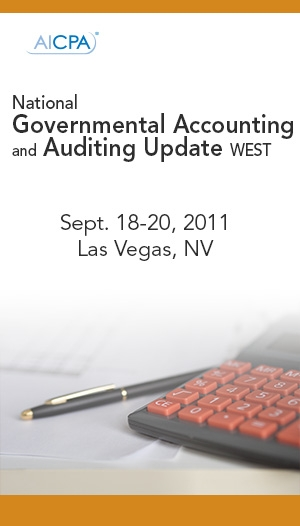 AICPA National Governmental Accounting and Auditing Update Conference West 2011