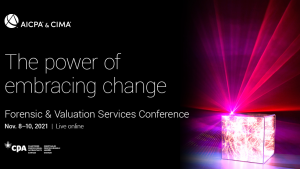 2021 AICPA & CIMA Forensic & Valuation Services Conference