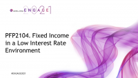 PFP2104. Fixed Income in a Low Interest Rate Environment
