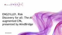 ENG21LL01. Risk Discovery for all: The AI-augmented CPA, presented by MindBridge