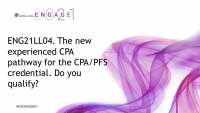 ENG21LL04. The new experienced CPA pathway for the CPA/PFS credential. Do you qualify?