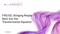 FIN2102. Bringing People Back into the Transformation Equation