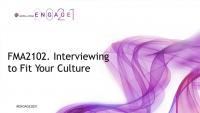 FMA2102. Interviewing to Fit Your Culture