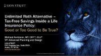 PFP2109. The Unlimited Roth IRA - Tax free saving inside a Life insurance policy: Good or too good to be true?