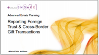 EST2109. Reporting Foreign Trust & Cross-Border Gift Transactions
