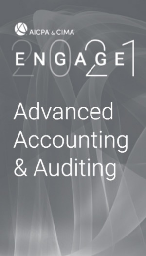 Advanced Accounting and Auditing (as part of AICPA & CIMA ENGAGE 2021)