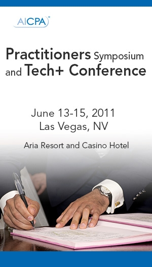AICPA Practitioners Symposium and AICPA Tech+ Information Technology Conference 2011