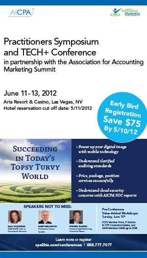 AICPA Practitioners Symposium, AICPA Tech+ Conference and 2012 AAM Summit