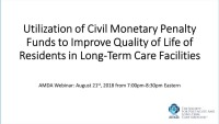 Utilization of Civil Monetary Penalty Funds to Improve Quality of Life of Residents in Long-Term Care Facilities