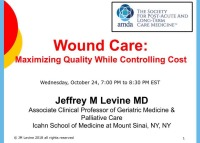 Wound Care: Maximizing Quality While Controlling Cost