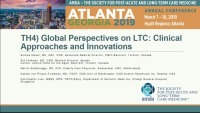 Global Perspectives on LTC: Clinical Approaches and Innovations