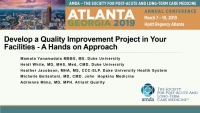 Hands-on Approach to Develop a Quality Improvement Project in Your Health Care Facilities