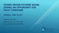 Patient Driven Payment Model (PDPM): An Opportunity for PALTC Clinician