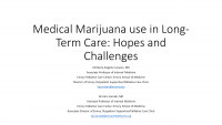 Integration of Medical Marijuana in Long-Term Care: Positives and Pitfalls